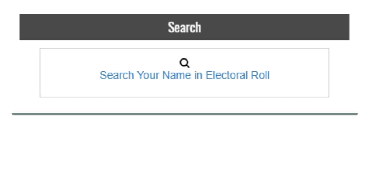 மேலே இடது பக்கம் உள்ள 'Search Your Name in Electoral Roll' என்பதைத் தேர்வு செய்யவும். (Image: National Voters' Service portal)