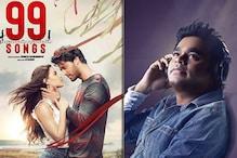 99 Songs Review: ஏ.ஆர்.ரஹ்மானின் '99 சாங்ஸ்' திரைப்படம் எப்படி இருக்கு?
